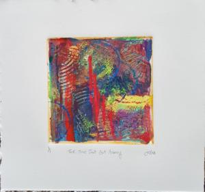 The One that Got Away Monoprint 7 x 7 2018